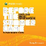 Before The Summer Came by Dimitris Papaspyropoulos
