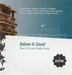 Believe In Sound – Best Of Greek Indie Scene by Sonik