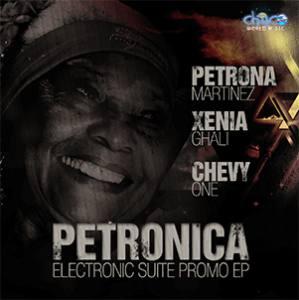Petronica, Petrona Martinez' Electronic Suite Promo E.P.