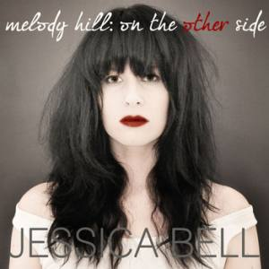 Melody Hill: On The Other Side