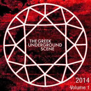 The Greek Underground Scene – 2014 Vol. 1 Compilation
