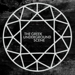 The Greek Underground Scene – 2013 Compilation