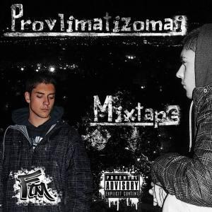 Provlimatizomai Mixtape