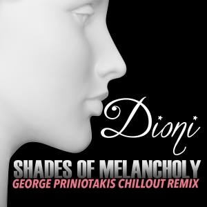 Shades Of Melancholy (George Priniotakis Chillout Remix)