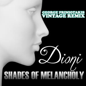 Shades Of Melancholy (George Priniotakis Vintage Remix)