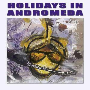 Holidays In Adromeda E.P.